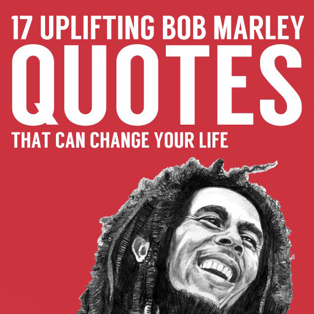 Best Bob marley quotes 15
