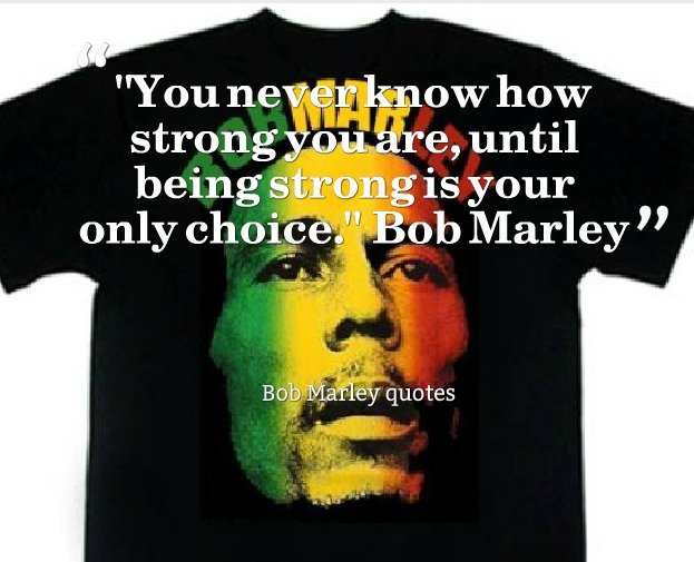 Best Bob marley quotes 30