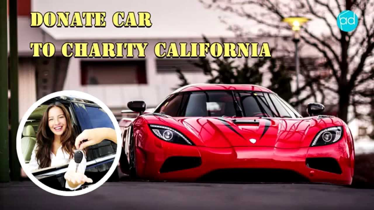 Donate car to charity California 6